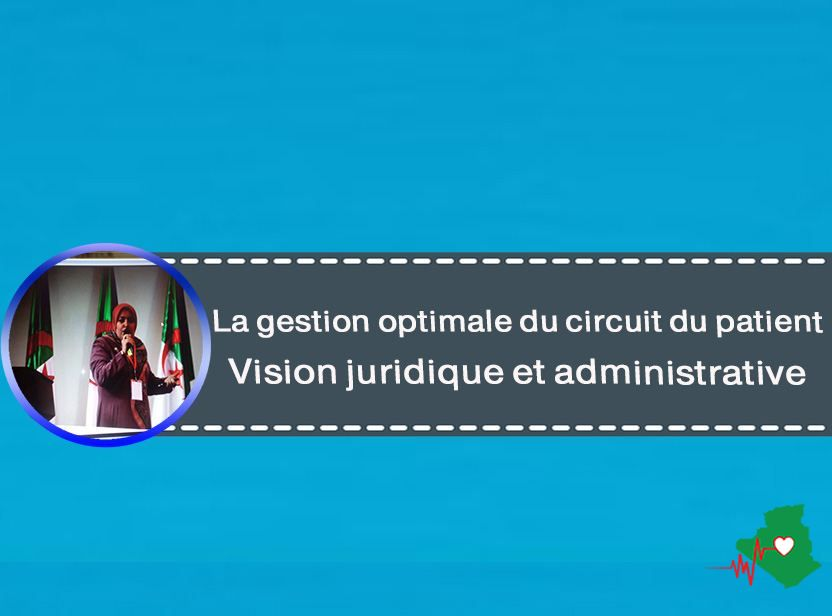 La gestion optimale du circuit du patient